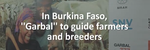 "In Burkina Faso, ""Garbal"" to guide farmers and breeders (2019, video)"